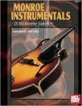 Todd Collins: Monroe Instrumentals - 25 Bill Monroe Favorites