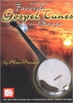 Alan Munde: Favorite Gospel Tunes for Banjo (incl. CD)