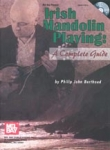 Philip John Berthoud: Irish Mandolin Playing - A Complete Guide (incl. CD)
