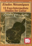 Etudes Mécaniques - 12 Easy-Intermediate Studies for Guitar