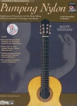 Nathaniel Gunod: Scott Tennant - Pumping Nylon - Intermediate to Advanced Repertoire (incl. CD)