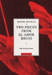 Emilio Pujol: Manuel de Falla - Two Pieces from el Amor Brujo