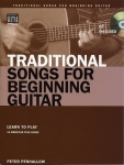 Peter Penhallow: Traditional Songs for Beginning Guitar (incl. CD)