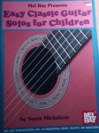Sonia Michelson: Easy Classic Guitar Solos for Children